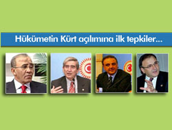 Hükümetin Kürt açılımına ilk tepkiler...
