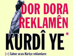 Kürtçe reklama vize çıktı