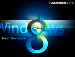 Windows 8'in tarihi belli oldu