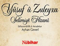 Nûbihar'dan önemli bir kitap: 'Yusuf ile Züleyha'
