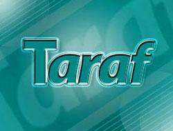 Taraf'tan son dakika girişimi