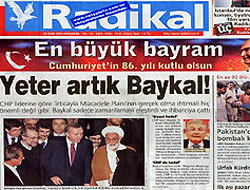 Radikal Baykal'a patladı!