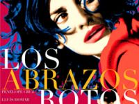 Los abrazos rotos (Kırık Kucaklaşmalar)