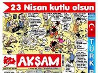 Akşam'dan 23 Nisan Karikatürleri