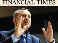 FT: Erdoğan otoriter yönetime doğru sürükleniyor