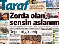 Taraf'tan Erdoğan'a: Zorda olan sensin aslanım!