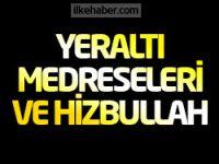 Yeraltı Medreseleri ve Hizbullah