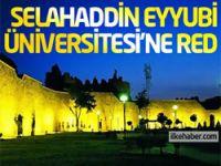 Selahaddin Eyyubi Üniversitesi'ne red!