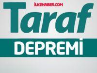 Taraf'ta istifalar devam ediyor