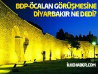 BDP-Öcalan görüşmesine Diyarbakır ne diyor?