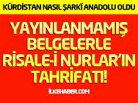 Yayınlanmamış belgelerle Risale-i Nurlar'ın tahrifatı! (1)