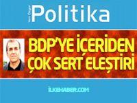 BDP'ye içeriden çok sert eleştiri