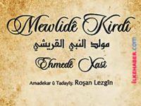 İlk Zazaca kitap 'Mewlidê Kirdî' yeniden yayımlandı