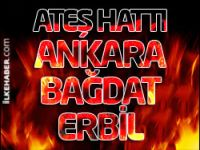 Ateş Hattı: Ankara-Bağdat-Erbil