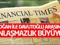FT: 'Erdoğan ile Davutoğlu arasındaki anlaşmazlık büyüyor